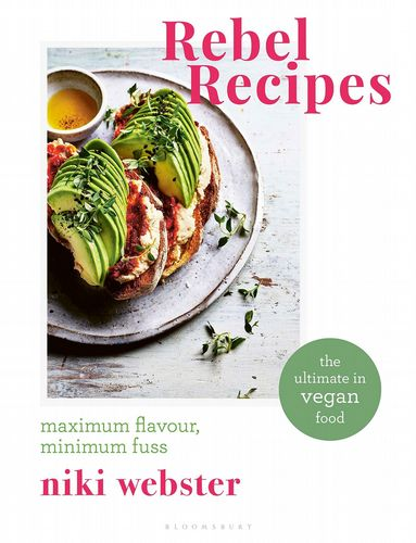 Recipe Book - Rebel Recipes By Niki Webster